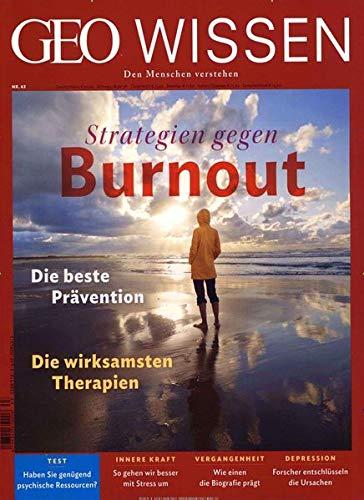 GEO Wissen 63/2019 - Strategien gegen Burnout