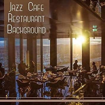 Jazz Cafe Restaurant Background: Easy Listening Music Bar, Lounge Mood for Relaxation, Jazz for Entertaining