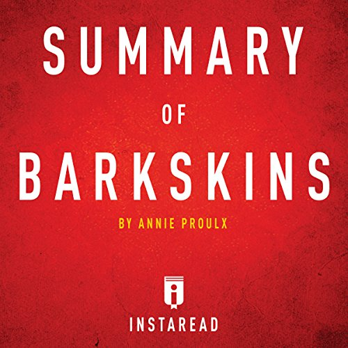 Summary of Barkskins: by Annie Proulx audiobook cover art