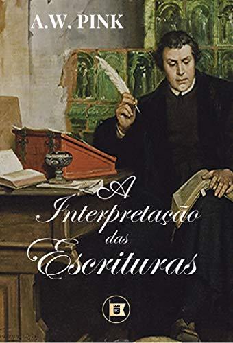 A Interpretação das Escrituras