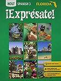 ¡Exprésate! Florida: Student Edition Level 3 2007