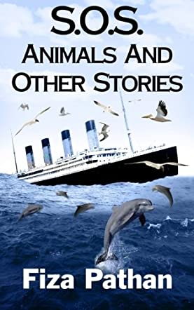 S.O.S. Animals And Other Stories
