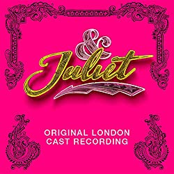 & Juliet (Original Cast Recording)