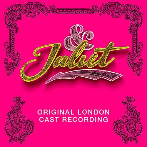 & Juliet (Original Cast Recording)