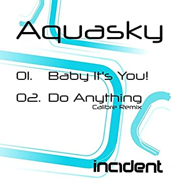 Baby Its You! / Do Anything (Calibre Remix)