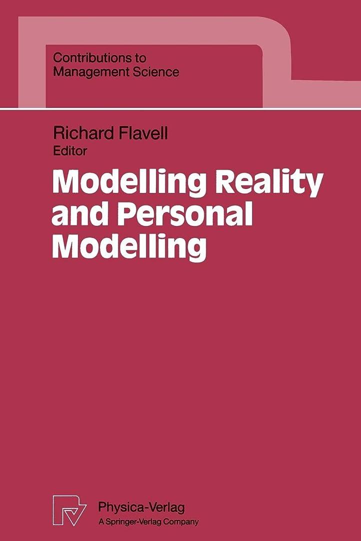 サービス白鳥優越Modelling Reality and Personal Modelling (Contributions to Management Science)