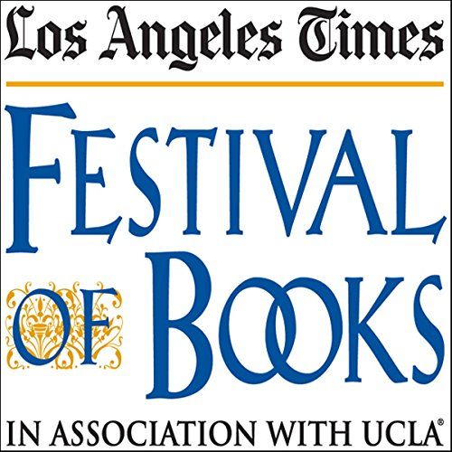 TC Boyle with an Introduction by Brighde Mullins (2010): Los Angeles Times Festival of Books cover art