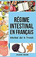 Régime intestinal En français/ Intestinal diet In French