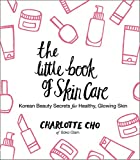 The Little Book of Skin Care: Korean Beauty Secrets for Healthy, Glowing Skin wrinkle face cream May, 2021