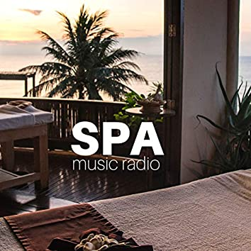 Spa Music Radio - The Most Relaxing Spa Songs Collection