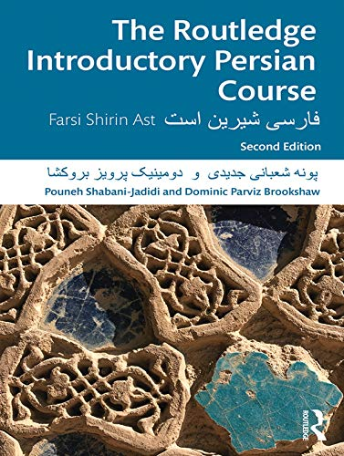 The Routledge Introductory Persian Course: Farsi Shirin Ast (English Edition)