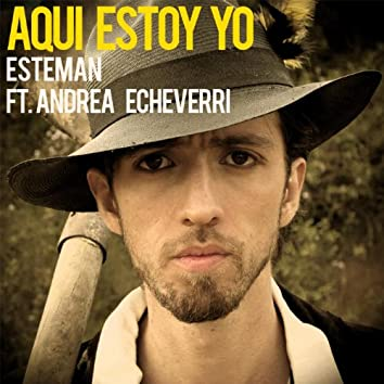 Aquí Estoy Yo (feat. Andrea Echeverri) - Single