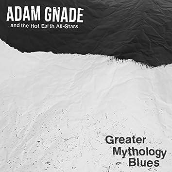Greater Mythology Blues