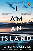 I Am An Island: The Sunday Times bestselling memoir of one woman's fight for survival and belonging (English Edition)