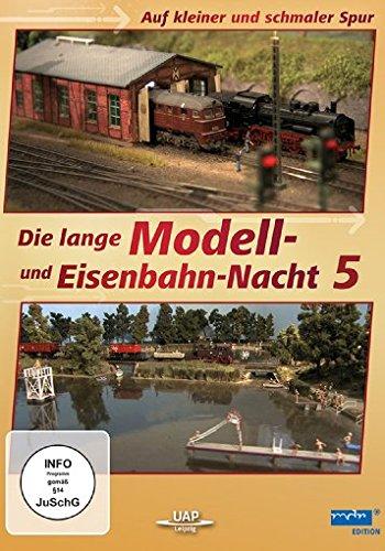 Die lange Modell- und Eisenbahn-Nacht 5 - Auf kleiner und schmaler Spur