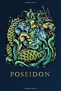 Poseidon  Lord Of The Sea - 6x9  150 Blank Notebook/ Journal/ Sketchbook/ Diary/ Greek Mythology Fan Gift For Men -Women-Kids