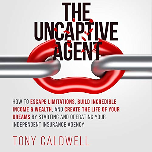The UnCaptive Agent Audiobook By Tony Caldwell cover art