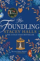 The Foundling: From the author of The Familiars, Sunday Times bestseller and Richard & Judy pick (English Edition)
