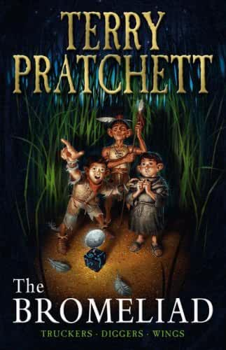 The Bromeliad Trilogy: Truckers - Diggers - Wings by Sir Terry Pratchett (1998-11-05)