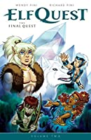 Elfquest: The Final Quest Volume 2 by Wendy Pini Richard Pini(2016-05-10)