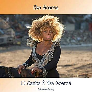 O Samba É Elza Soares (Remastered 2020)