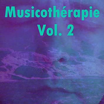 Musicothérapie, Vol. 2