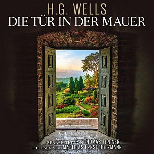 Die Tür in der Mauer audiobook cover art