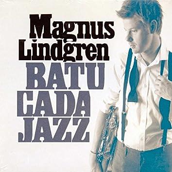 The Enja Heritage Collection: Batucada Jazz