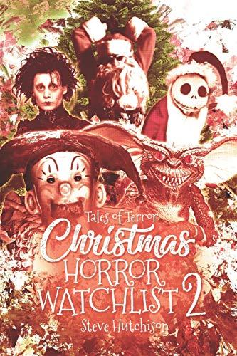 Christmas Horror Watchlist 2 (Christmas Horror Watchlist (B&W), Band 2)