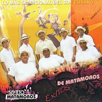 Lo más tradicional del son cubano. Éxitos de Matamoros