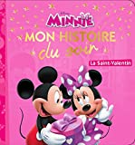 MINNIE - Mon Histoire du Soir - La Saint-Valentin - Disney