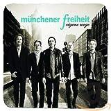 Songtexte von Münchener Freiheit - Eigene Wege