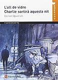 L'ull De Vidre, Charlie Sortira...n/c (Col·lecció Cucanya) - 9788431653590...
