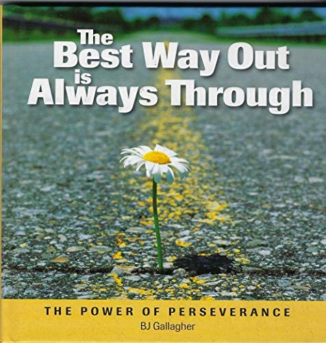 The Best Way Out is Always Through The Power of Perseverance by product image