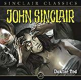 Dr.Tod - John Sinclair Classics-Folge 20