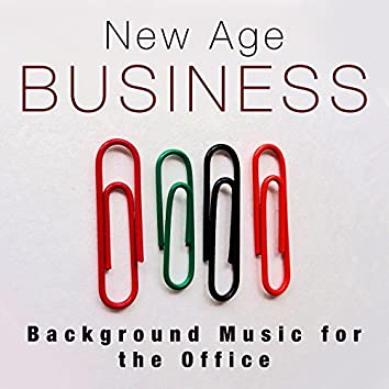 New Age Business: Background Music for the Office (Relaxing Sounds of Nature)