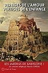 Les jardins de Babylone, tome 1 : Vertiges de l'amour par Corcos