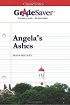 GradeSaver(tm) ClassicNotes Angela's Ashes