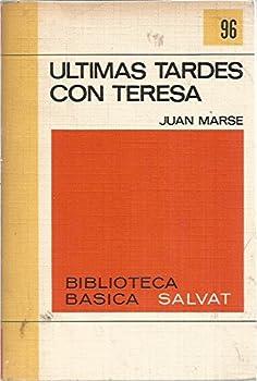 Paperback Ultimas tardes con Teresa. Premio Biblioteca Breve 1965. Novela. Book