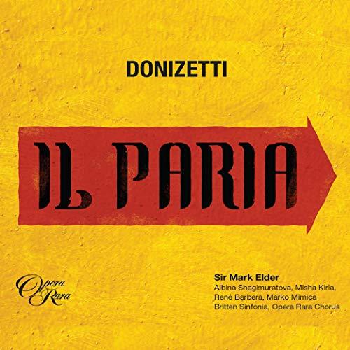 """Il Paria, Act 1: """"Là dove al ciel s'estolle"""" (Idamore)"""