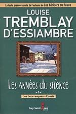 Les années du silence 03 Les bourrasques - L'oasis de Louise Tremblay-D'essiambre