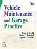 VEHICLE MAINTENANCE AND GARAGE PRACTICE (English Edition)