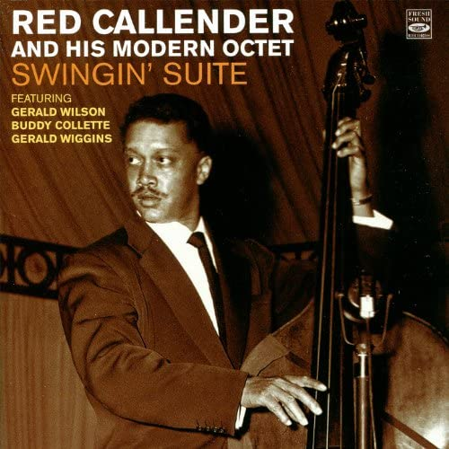 Red Callender & His Modern Octet