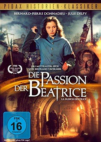 Die Passion der Beatrice / La passion Béatrice (Pidax Historien-Klassiker)