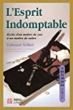 L'esprit indomptable (Arts martiaux : zen) - Format Kindle - 7,99 €