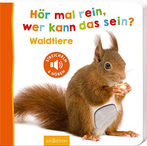 Hör mal rein, wer kann das sein? - Waldtiere: Streicheln und hören   Hochwertiges Pappbilderbuch mit 5 Sounds und Fühlelementen für Kinder ab 18 Monaten (Foto-Streichel-Soundbuch)