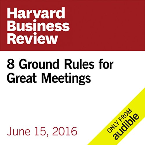 8 Ground Rules for Great Meetings audiobook cover art