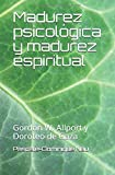 Madurez psicológica y madurez espiritual: Gordon W. Allport y Doroteo de Gaza