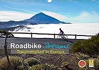 Roadbike Dreams. Traumstrassen in Europa (Wandkalender 2022 DIN A3 quer): Spektakulaere Rennrad-Fotos von Reisen in Europa (Monatskalender, 14 Seiten )