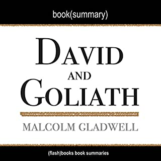 Summary of David and Goliath: Underdogs, Misfits and the Art of Battling Giants by Malcolm Gladwell audiobook cover art